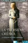 couverture Le Royaume de Tobin, Tome 5 : La troisième Orëska