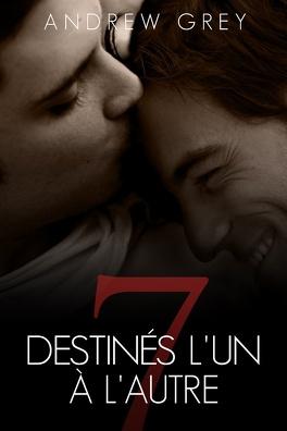 Couverture du livre : Sept jours, Tome 1 : Destinés l'un à l'autre