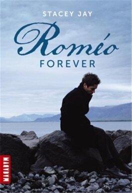 Couverture du livre : Juliet Forever, Tome 2 : Roméo Forever