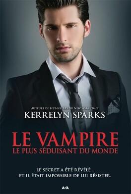 Couverture du livre : Histoires de vampires, Tome 11 : Le Vampire le plus séduisant au monde