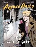 Agence Hardy : Volume 5, Berlin, zone française