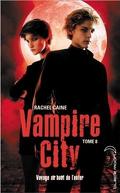 Vampire City, Tome 8 : Voyage au bout de l'enfer