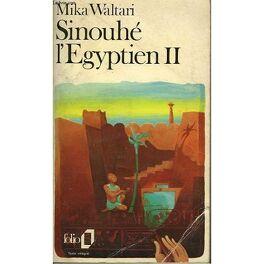 Couverture du livre : Sinouhé l'Egyptien - Tome 2