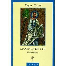 Couverture du livre : Maxence de Tyr : espion de Rome