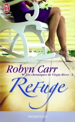 Couverture du livre : Les Chroniques de Virgin River, Tome 2 : Refuge