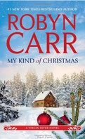 Les Chroniques de Virgin River, Tome 18 : My Kind of Christmas