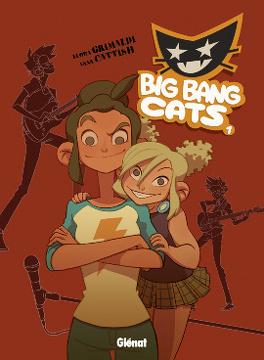 Couverture du livre : Big Bang Cats, tome 1 : Naissance d'un groupe