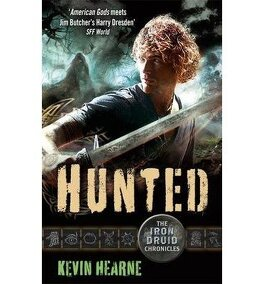Couverture du livre : Iron Druid Chronicles, Tome 6 : Hunted