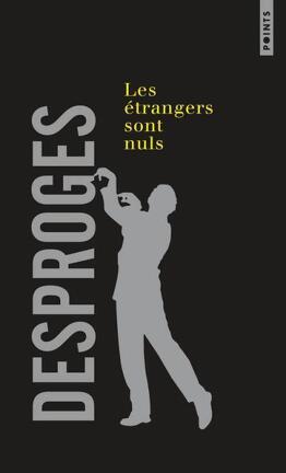 Couverture du livre : Les étrangers sont nuls