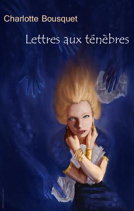 Couverture du livre : Lettres aux ténèbres