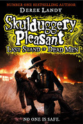 Skullduggery Pleasant, book 8 : Last Stand Of The Dead Men.