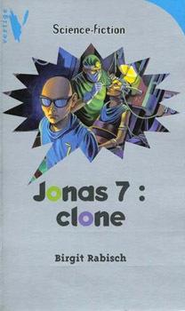 Couverture du livre : Jonas 7 clone