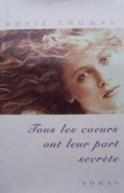 Couverture du livre : Tous les coeurs ont leur part secrète