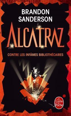 Couverture du livre : Alcatraz, tome 1 : Alcatraz contre les infâmes bibliothécaires