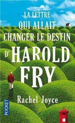 Couverture de La lettre qui allait changer le destin d'Harold Fry arriva le mardi...
