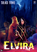 Elvira Time, Tome 1 : Dead time — Partie 1