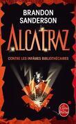 Alcatraz, tome 1 : Alcatraz contre les infâmes bibliothécaires