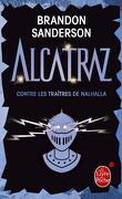 Alcatraz, tome 3 : Alcatraz contre les traîtres de Nalhalla