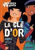 Les Kinra Girls, Tome 6 : La Clé d'or