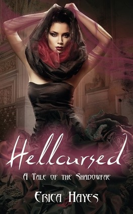 Couverture du livre : The Shadowfae Chronicles, Tome 0.5 : Hellcursed