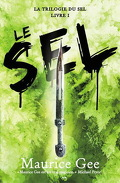 La trilogie du sel, Tome 1 : Le sel