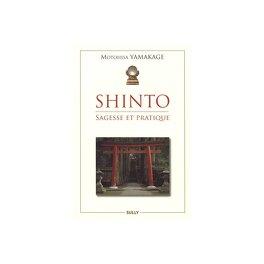 Couverture du livre : Shinto sagesse et pratique