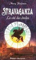 Stravaganza, tome 2 : La cité des étoiles