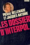 couverture Les dossiers d'Interpol, tome 1