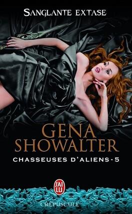 Couverture du livre : Chasseuse d'Aliens, Tome 5 : Sanglante Extase