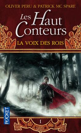 Couverture du livre : Les Haut Conteurs, tome 1 : La Voix des Rois