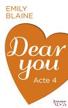 Dear You, Acte 4