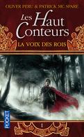 Les Haut Conteurs, tome 1 : La Voix des Rois