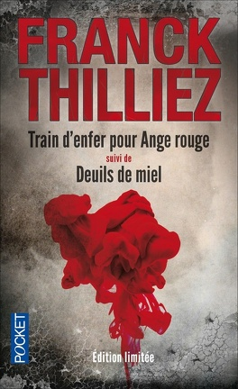 Couverture du livre : Train d'enfer pour Ange rouge, suivi de Deuils de miel