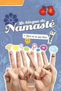 Le blogue de Namasté, tome 14 : Dire ou ne pas dire