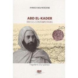 Couverture du livre : Abd el-Kader par ses contemporains