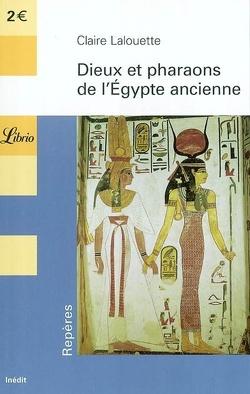 Couverture de Dieux et pharaons de l'Egypte ancienne