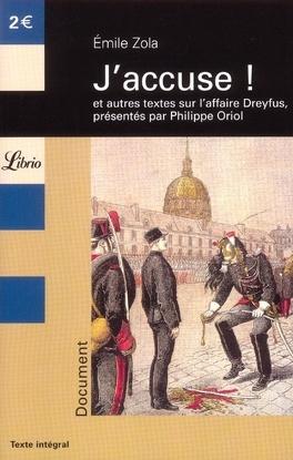 Couverture du livre : J'accuse ! : et autres textes sur l'affaire Dreyfus