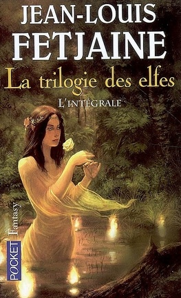 Couverture du livre : La Trilogie des elfes - L'intégrale