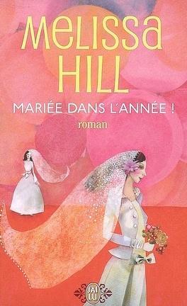 Couverture du livre : Mariée dans l'année !