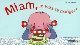 Couverture du livre : Miam, je vais te manger !