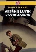 Arsène Lupin : L'aiguille creuse