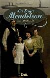 La saga Mendelson, tome 1 : Les exilés