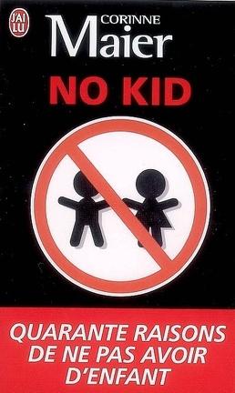 Couverture du livre : No kid : quarante raisons de ne pas avoir d'enfant