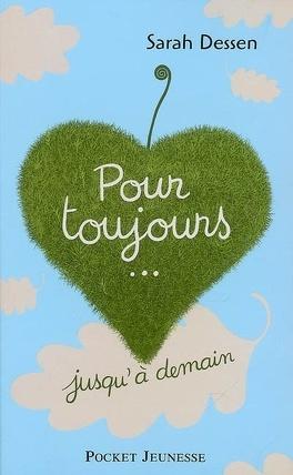 Couverture du livre : Pour toujours... jusqu'à demain