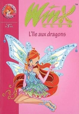 Couverture du livre : Winx Club, tome 22 : L'île aux dragons