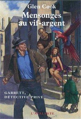Couverture du livre : Garrett détective privé, Tome 7 : Mensonges au vif-argent