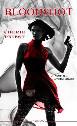 Couverture du livre : Les rapports Cheshire Red, Tome 1 : Bloodshot