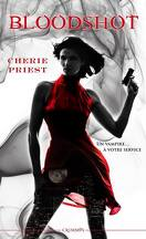 Les rapports Cheshire Red, Tome 1 : Bloodshot