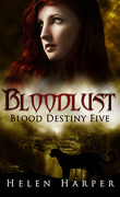 Les Liens du sang, Tome 5 : Bloodlust