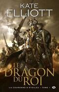 La Couronne d'Étoiles, Tome 1:  Le Dragon du Roi